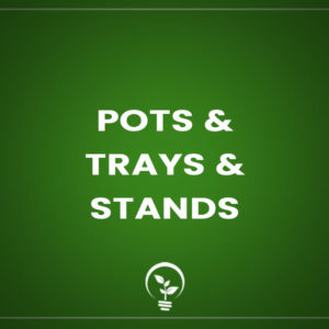 Pots & Trays & Stands