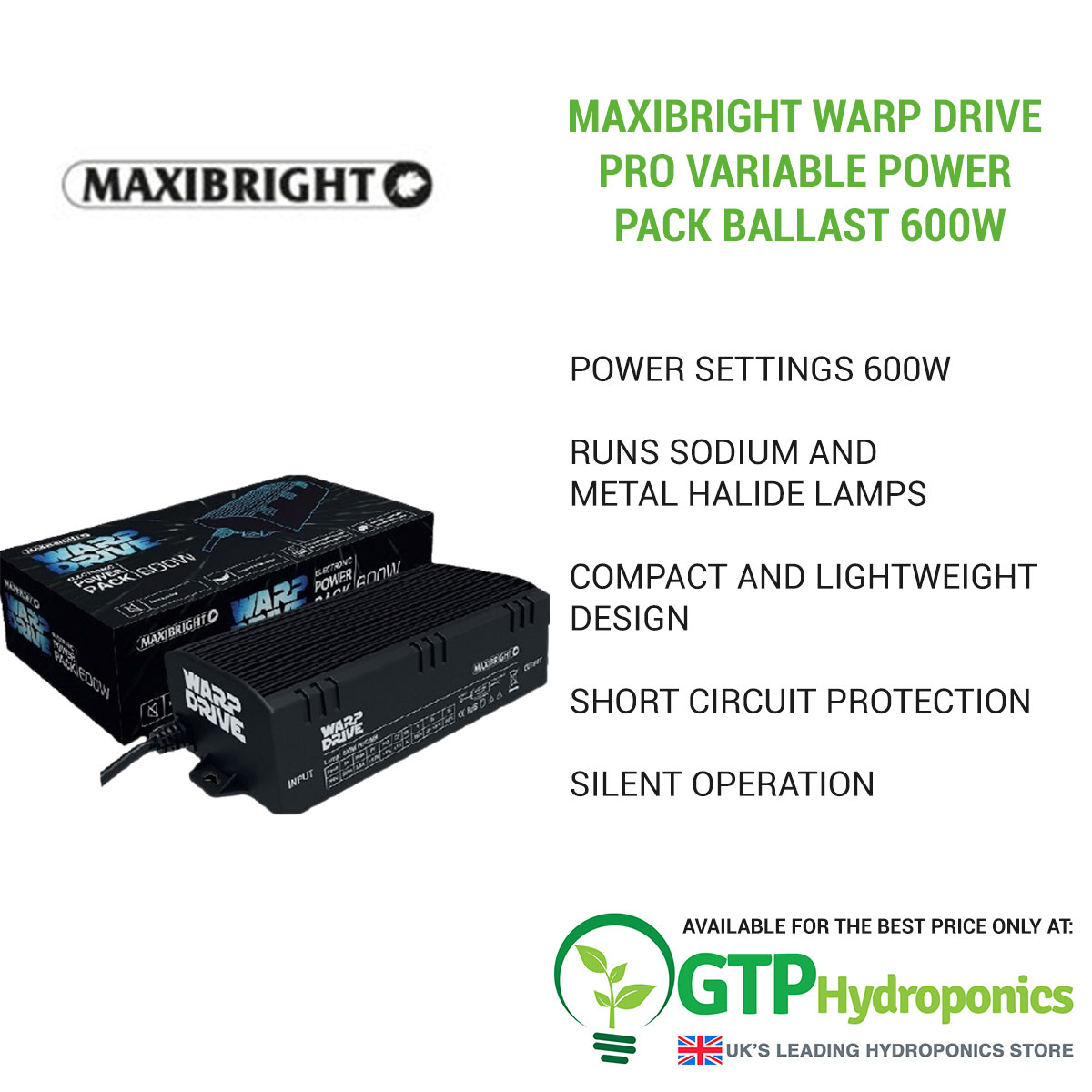 Maxibright Warp Drive Pro Variable Power Pack Ballast 600w overview